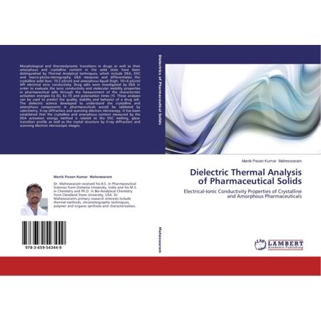 Dielectric Thermal Analysis Of Pharmaceutical Solids