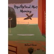 Hypothetical May Morning (Paperback)