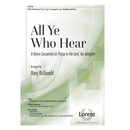 All Ye Who Hear : A Hymn Concertato on Praise to the Lord, the