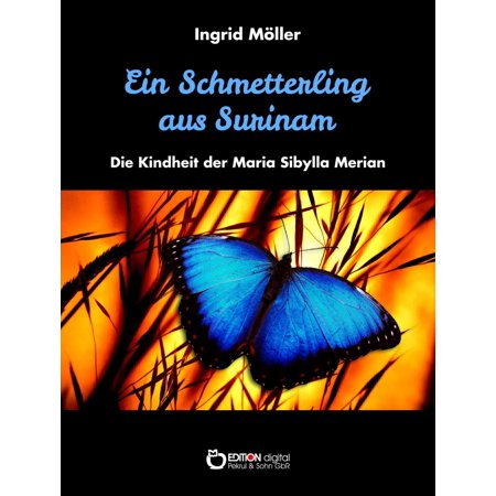Ein Schmetterling aus Surinam - eBook (Surinam Cherry)