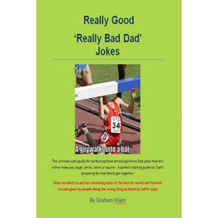 Really Good 'Really Bad Dad Jokes' - eBook