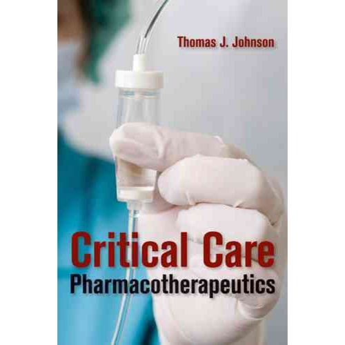 Critical Care Pharmacotherapeutics
