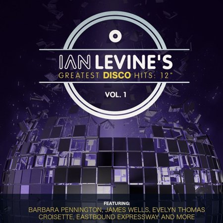 Ian Levine's Greatest Disco Hits: 12 Collection, Vol. 1 - Greatest Journey Essential Collection
