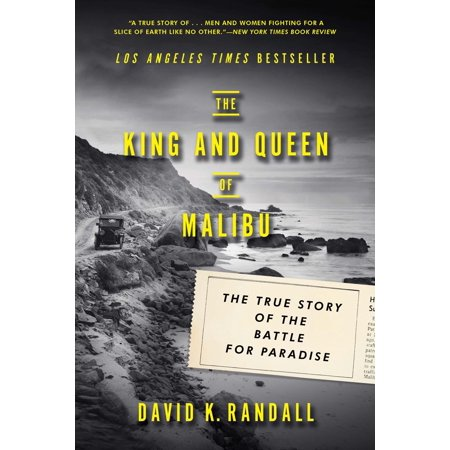 The King and Queen of Malibu : The True Story of the Battle for