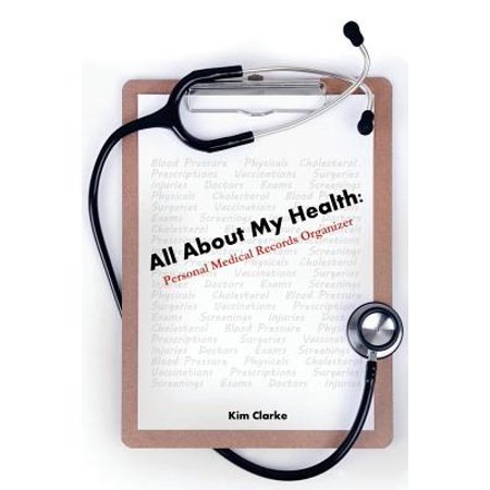 - All about My Health : Personal Medical Records Organizer