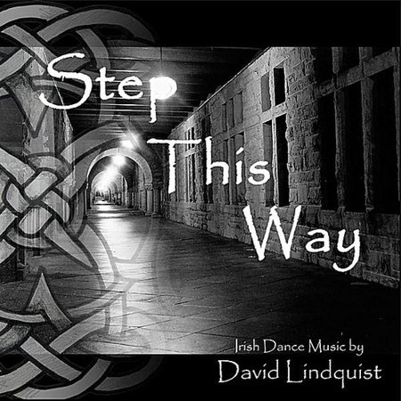 Step This Way: Irish Dance Music (CD) ()