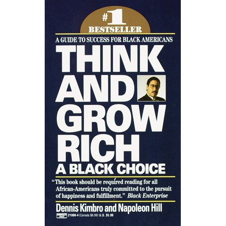 Think and Grow Rich: A Black Choice : A Guide to Success for Black (Best Indoor Cannabis Grow Guide)