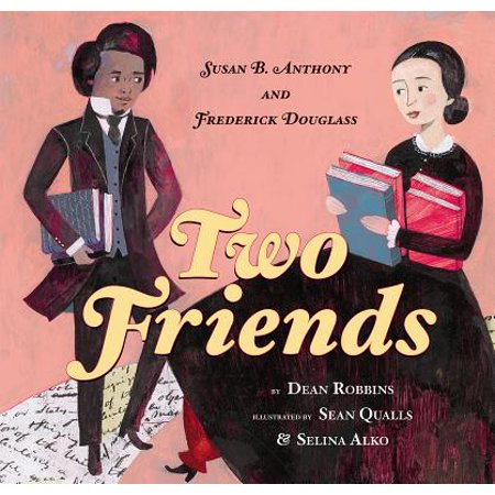 Two Friends: Susan B. Anthony and Frederick