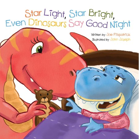 Star Light, Star Bright, Even Dinosaurs Say Good Night