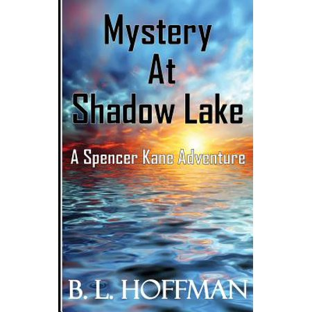 Mystery at Shadow Lake A Spencer Kane Adventure by
