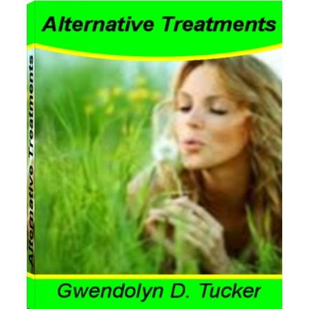 Alternative Treatments (Alternative Treatments - eBook )