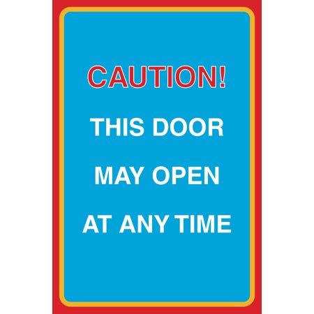 Caution This Door May Open At Any Time Print Large 12 X 18 Warning Business Office Sign