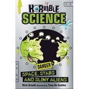 Horrible Science: Space, Stars and Slimy Aliens - eBook