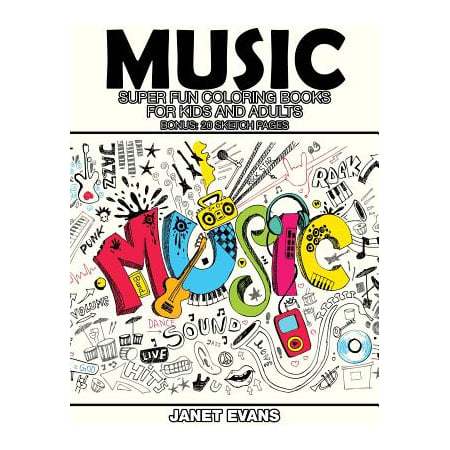 Music : Super Fun Coloring Books for Kids and Adults (Bonus: 20 Sketch Pages)](Books For Adults)