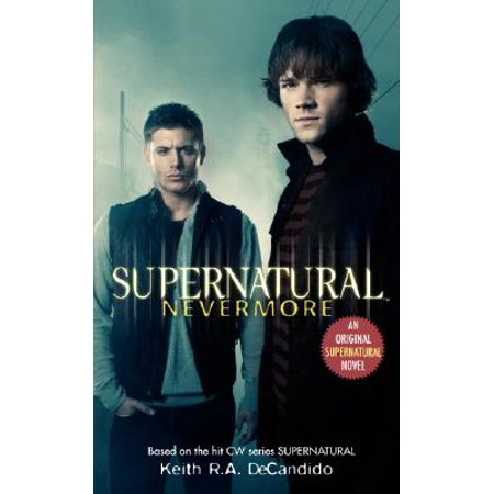 Supernatural: Nevermore (Nevermore The Best Of Raven)