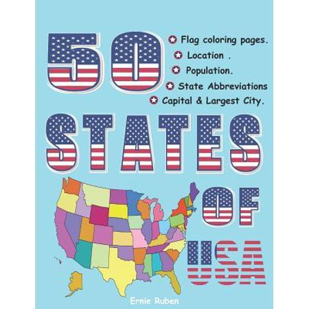 50 states of USA: Flag coloring book . Capital & largest city . Population and location on U.S.A map.