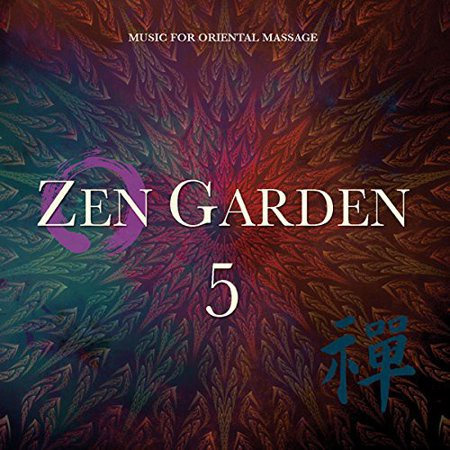 - Zen Garden 5 (music For Oriental Massage)