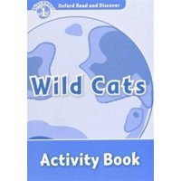 Oxford Read and Discover : Level 1: Wild Cats Activity Book