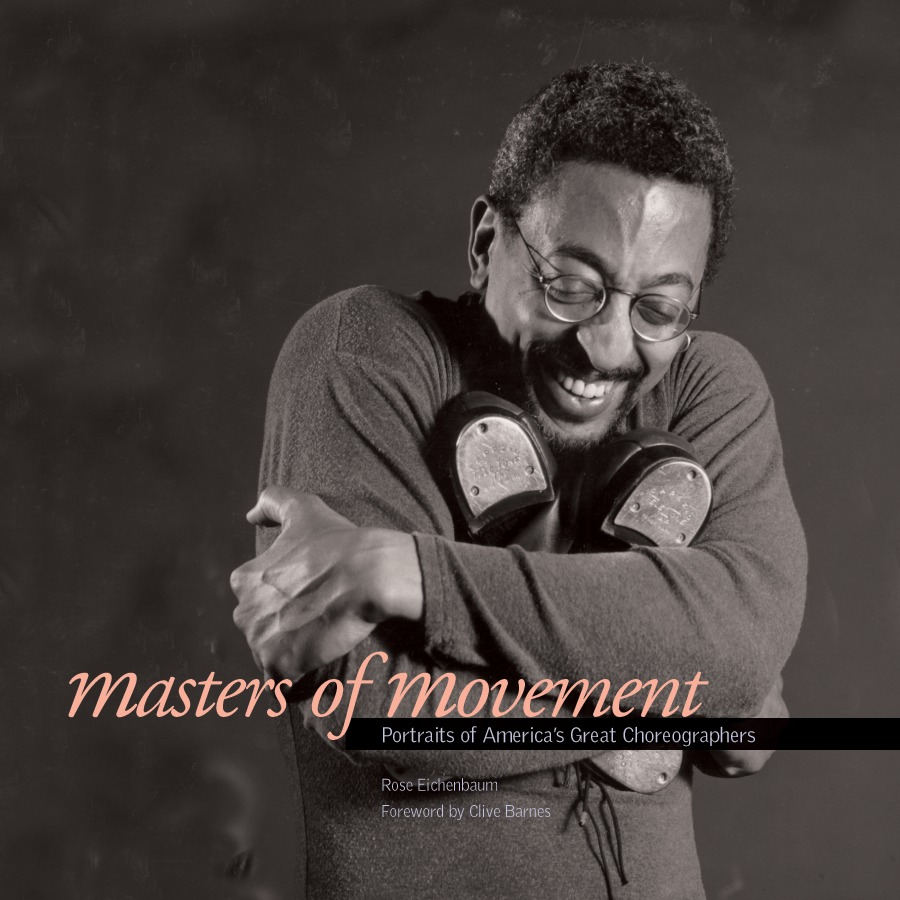 Masters of Movement : Portraits of America's Great Choreographers