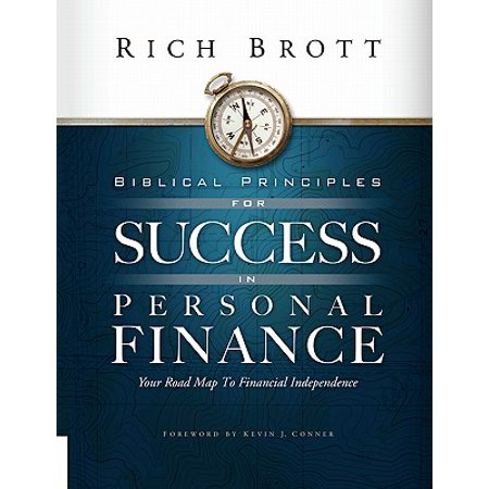 Biblical Principles for Success in Personal Finance : Your Road Map to Financial