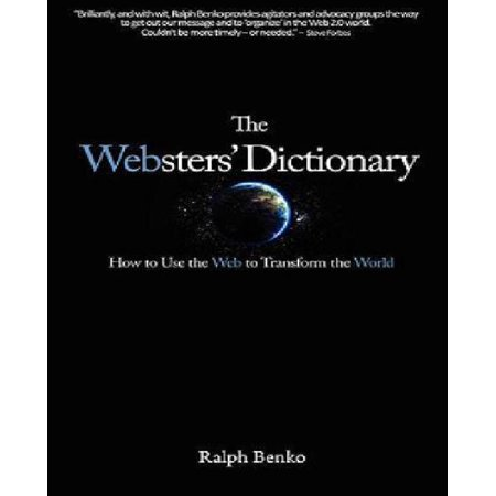 The Websters Dictionary  How To Use The Web To Transform The World