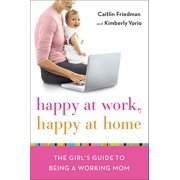 Happy at Work, Happy at Home - eBook