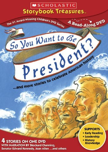 So You Want to Be President?...And More Stories to Celebrate American History by NEW VIDEO GROUP