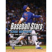Baseball Stars : Kris Bryant and the Game's Top Players