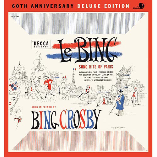Le Bing: Song Hits Of Paris (60th Anniversary) (Deluxe Edition)