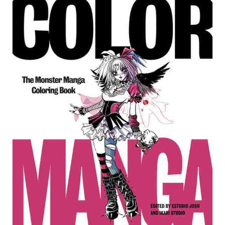 Color Manga Adult Coloring Book  The Monster Manga Coloring Book