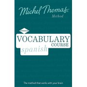 Vocabulary Spanish (Learn Spanish with the Michel Thomas Method)