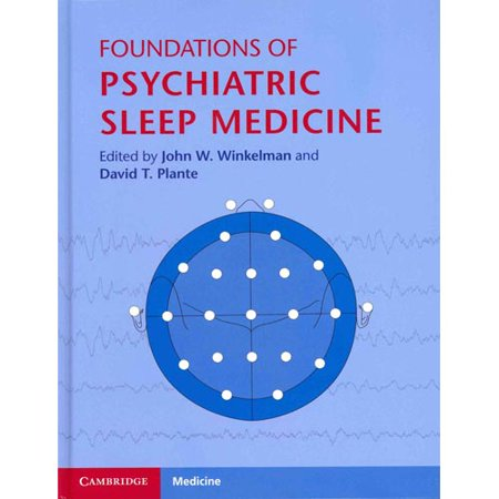 Foundations Of Psychiatric Sleep Medicine