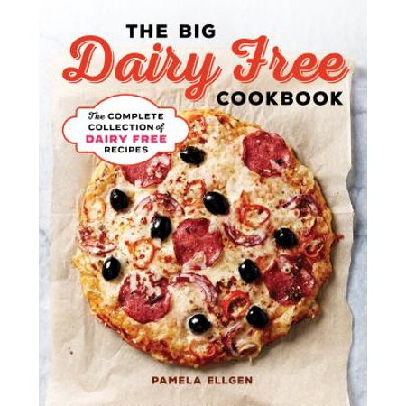 The Big Dairy Free Cookbook : The Complete Collection of Delicious Dairy-Free Recipes](Non Dairy Halloween Treats)