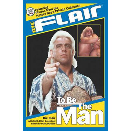 Ric Flair: To Be the Man - eBook