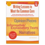 Scholastic Common Core Writing Lessons, Grade  5