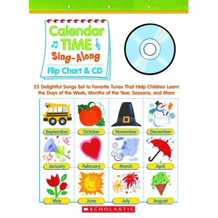 Flip A Week Calendar - Calendar Time Sing-Along: Flip Chart & CD: 25 Delightful Songs Set to Favorite Tunes That Help Children Learn the Days of the Week, Months of the Year, Seasons, and More Grades PreK-1 (Other)