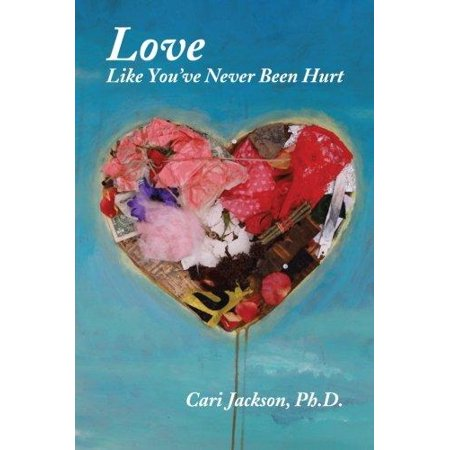 love like you ve never been hurt pdf