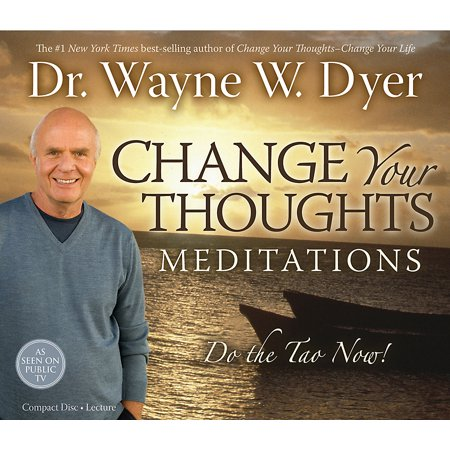 Change Your Thoughts Meditation CD : Do the Tao