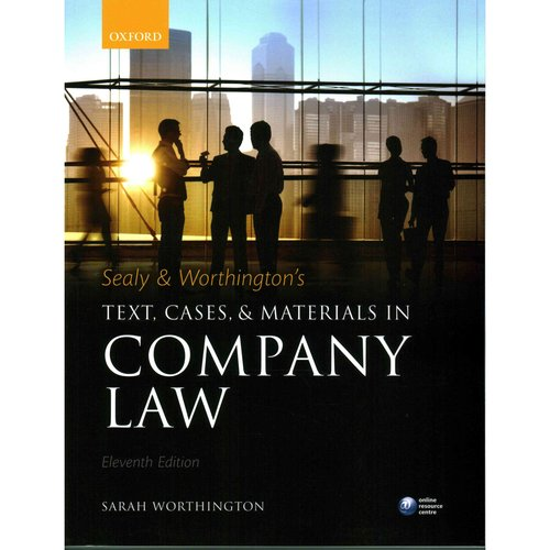 Sealy and Worthington's Text, Cases, and Materials in Company Law by