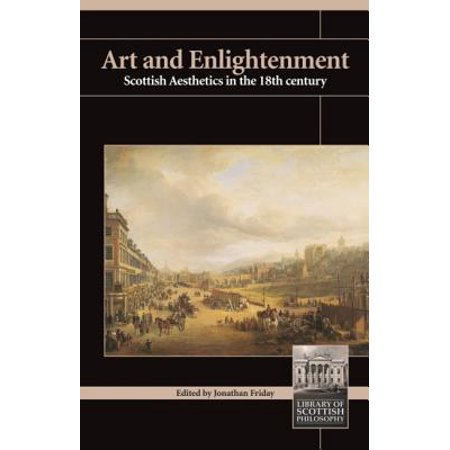 Art and Enlightenment : Scottish Aesthetics in the Eighteenth