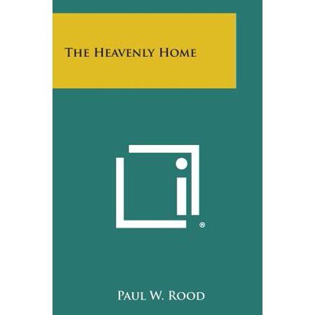 The Heavenly Home - Heavenly Home