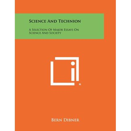 science and technion  a selection of major essays on science and  science and technion  a selection of major essays on science and society   walmartcom