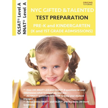 NYC Gifted and Talented Test Preparation Pre-K and Kindergarten: Olsat Workbook and Olsat Level a Practice Test Plus Nnat Workbook and Nnat Level a Practice Test (Paperback) ()