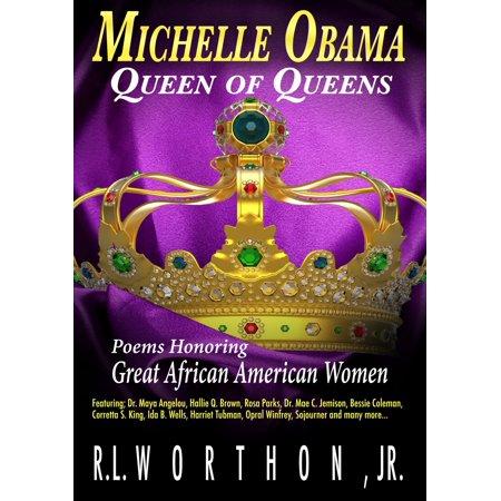 Michelle Obama Queen of Queens Poems Honoring Great African American Women - (African Queen Boat)