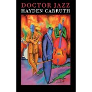 Lannan Literary Selections: Doctor Jazz (Paperback)
