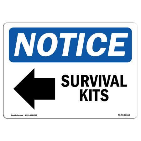 OSHA Notice Sign - Survival Kits [Left Arrow] | Choose from: Aluminum, Rigid Plastic or Vinyl Label Decal | Protect Your Business, Construction Site, Warehouse & Shop Area |  Made - Survival Signs