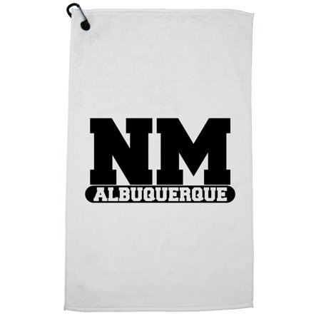 Party City Albuquerque Nm (Albuquerque, New Mexico NM Classic City State Sign Golf Towel with Carabiner)