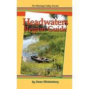 The Mississippi Valley Traveler Headwaters Region Guide (Paperback)
