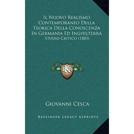 Il Nuovo Realismo Contemporaneo Della Teorica Della Conoscenza In Germania Ed Inghilterra  Studio Critico  1883