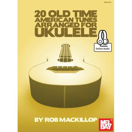 20 Old Time American Tunes Arranged for